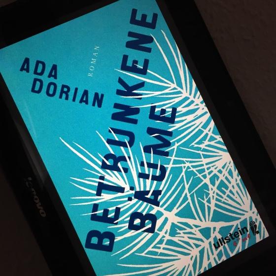 Ada Dorian - Betrunkene Bäume