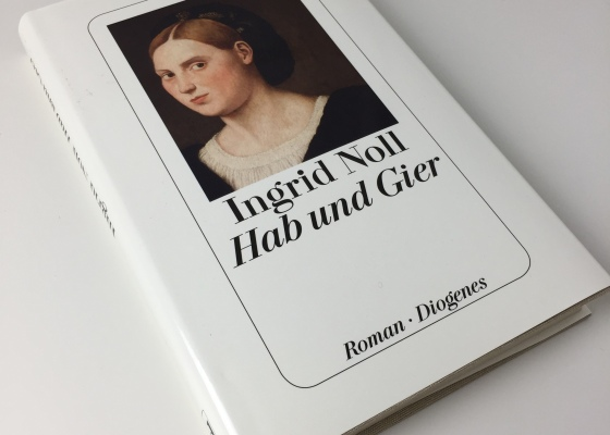 Ingrid Noll - Hab und Gier