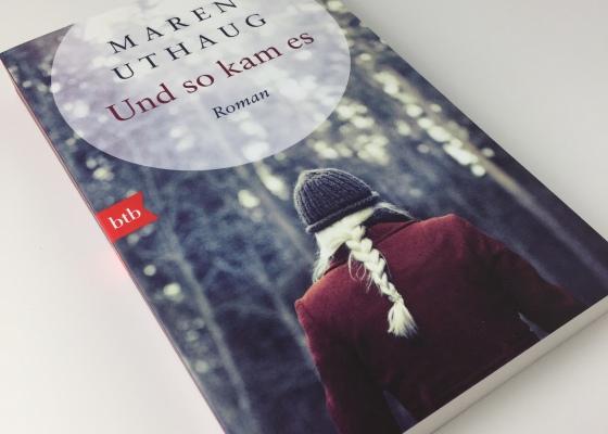 Maren Uthaug – Und so kam es
