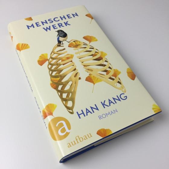 Han Kang - Menschenwerk