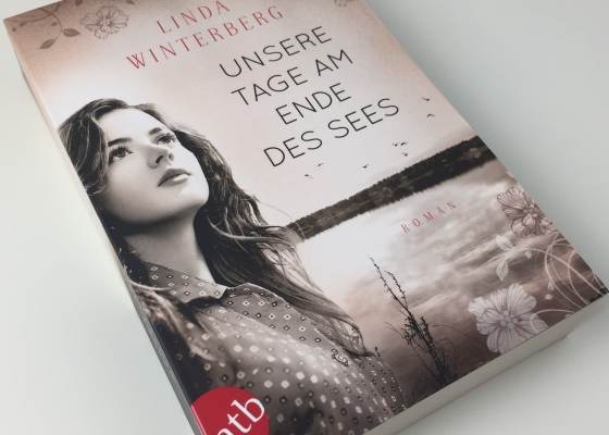 Linda Winterberg - Unsere Tage am Ende des Sees