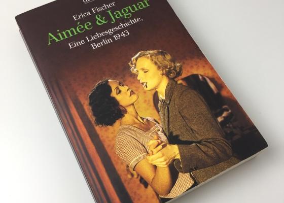 Erica Fischer – Aimée & Jaguar