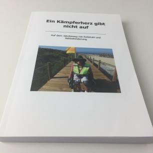 Anne Chantal – Ein Kämpferherz gibt nicht auf – Auf dem Jakobsweg mit Rollstuhl und Sehbehinderung