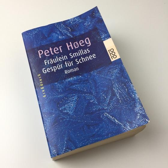 Peter Høeg – Fräulein Smillas Gespür von Schnee