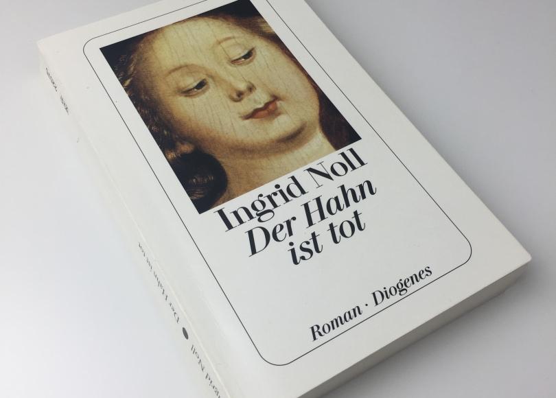 Ingrid Noll - Der Hahn ist tot