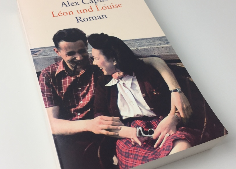 Alex Capus – Léon und Louise